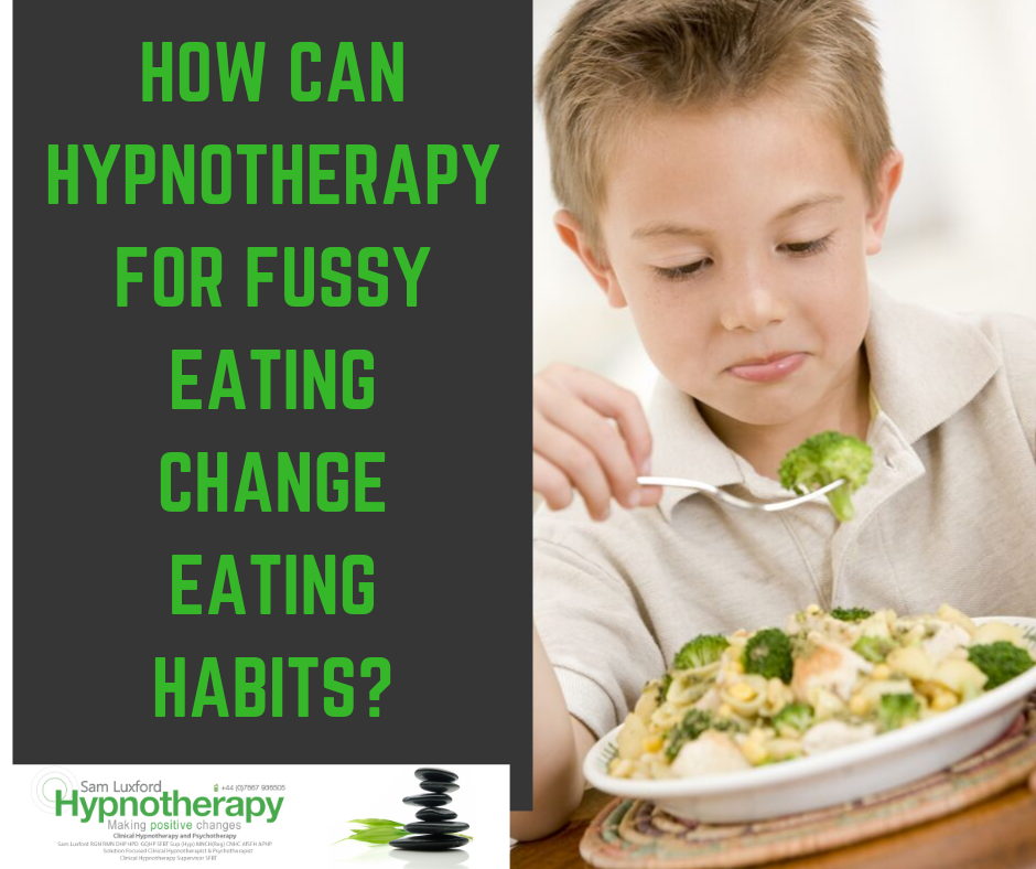 How Can Hypnotherapy for Fussy Eating Change Eating Habits?